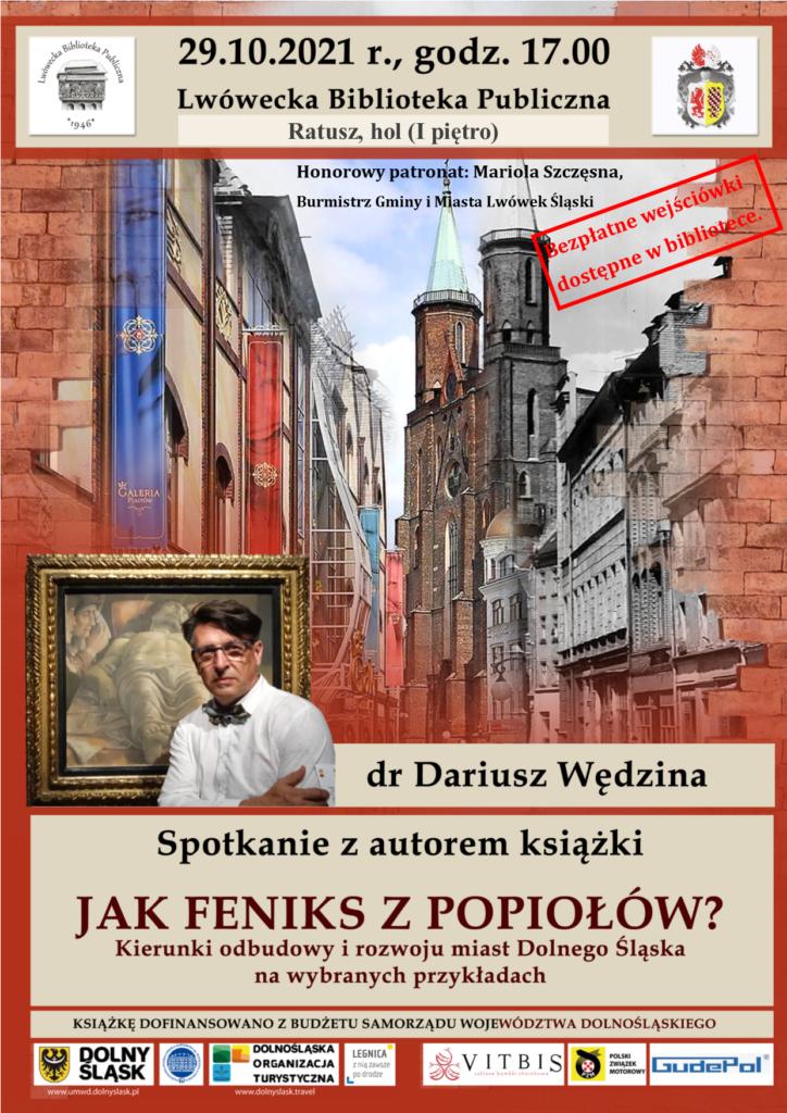 Jak Feniks z popiołów - spotkanie z Dariuszem Wędziną